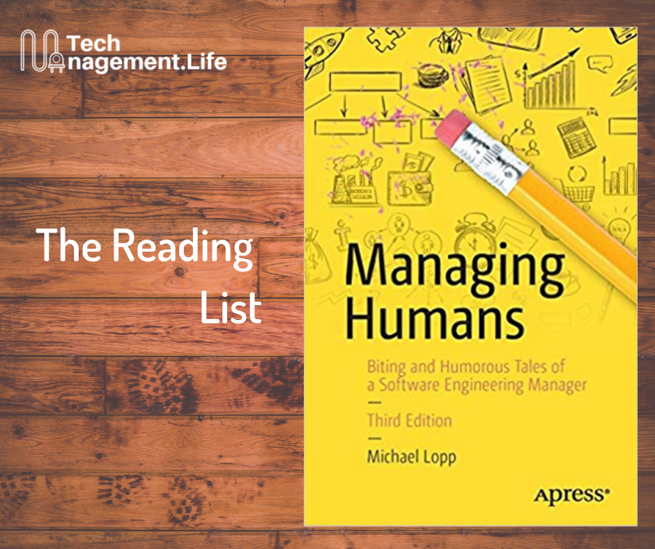The Reading List: Managing Humans - TechManagement.Life