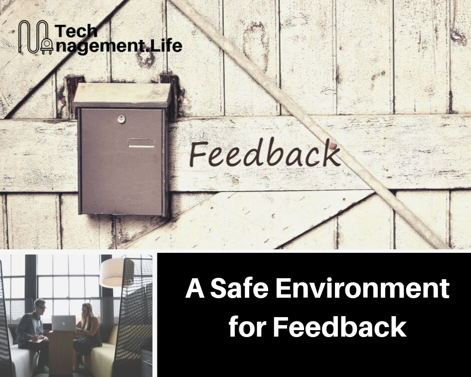 A Safe Environment for Feedback - TechManagement.Life