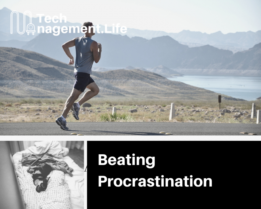 A Simple Trick To Beating Procrastination - TechManagement.Life