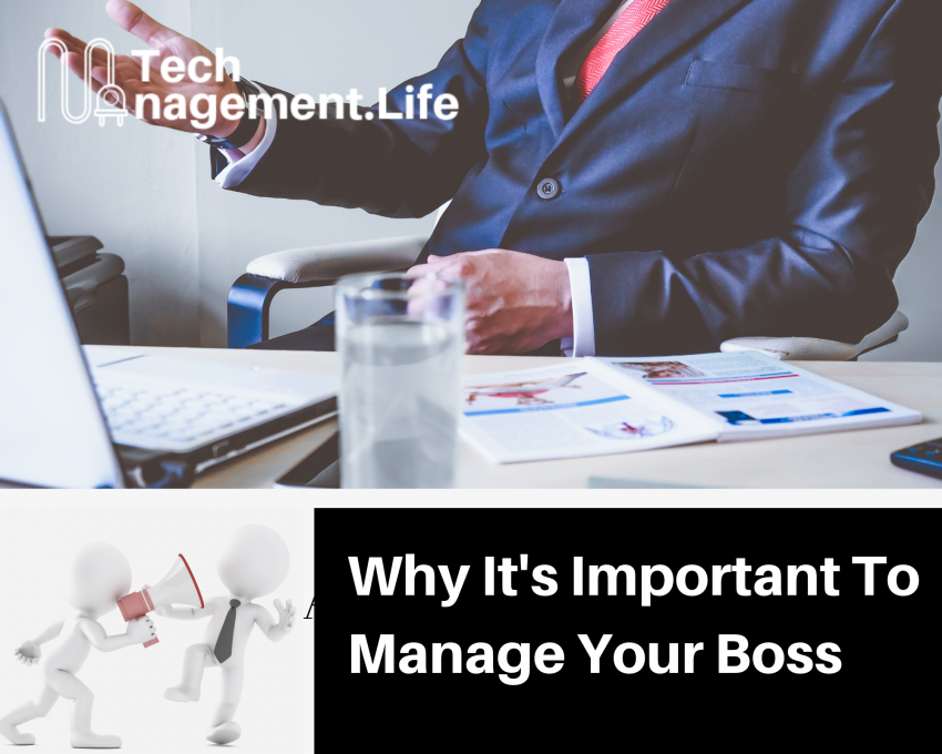 Why It's Important To Manage Your Boss - TechManagement.Life