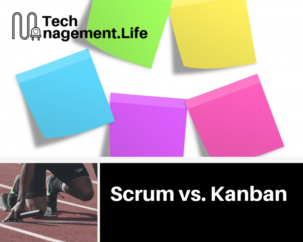 Scrum and Kanban: What's the difference? - TechManagement.Life