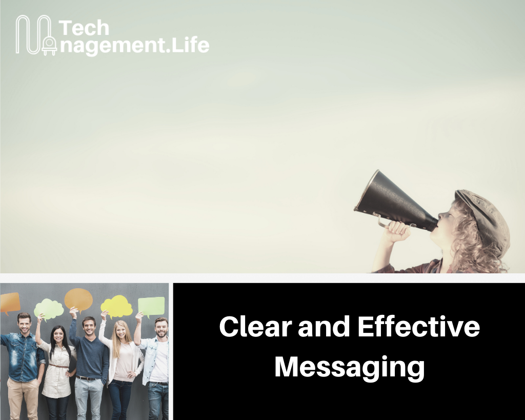Clear and Effective Messaging | TechManagement.Life