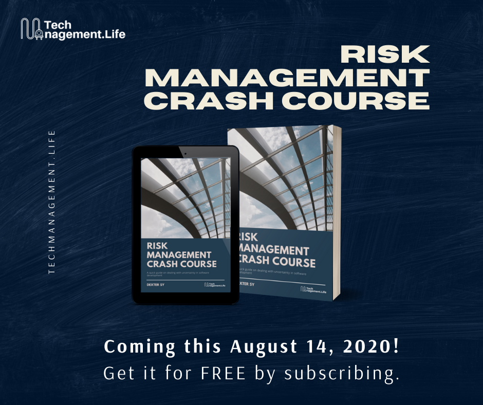 "Get ""Risk Management Crash Course"" by signing up below!   TechManagement.Life"